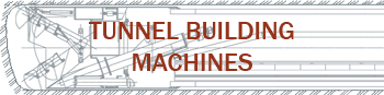 Tunnel building machines